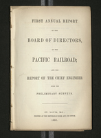 First Annual Report of the Board of Directors of the Pacific Railroad