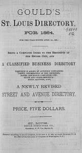 Gould's St. Louis Directory, for 1884. (For the Year Ending April 1st, 1885.)