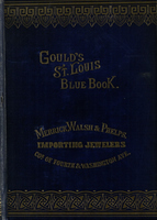 Gould's Blue Book, for the City of St. Louis. 1889. Vol. VII. For the Year Ending November 15th, 1889
