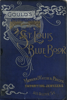 Gould's Blue Book, for the City of St. Louis. 1890. Vol. VIII. For the Year Ending November 15th, 1890