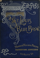 Gould's Blue Book, for the City of St. Louis. 1891. Vol. IX. For the Year Ending November 15th, 1891