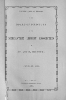 Fourth Annual Report of the Board of Directors of the Mercantile Library Association of St. Louis, MO