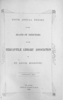 Fifth Annual Report of the Board of Directors of the Mercantile Library Association of St. Louis, Missouri