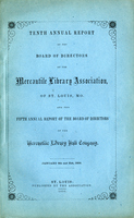 Tenth Annual Report of the Board of Directors of the Mercantile Library Association of St. Louis, MO.