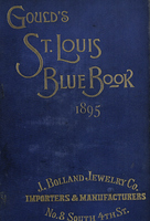Gould's Blue Book, for the City of St. Louis. 1895. Vol. XIII. For the Year Ending November 1st, 1895