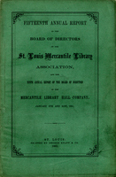 Fifteenth Annual Report of the Board of Directors of the St. Louis Mercantile Library Association