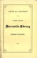 Twenty-Second Annual Report of the Board of Directors of the St. Louis Mercantile Library Association