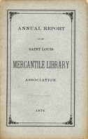 Thirty-First Annual Report of the Board of Directors of the Saint Louis Mercantile Library Association