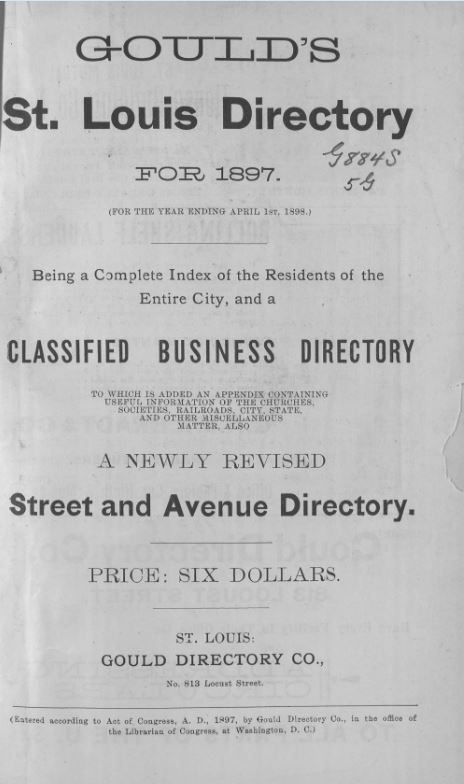 Gould's St. Louis Directory, for 1897 (For the Year Ending April 1st, 1898)