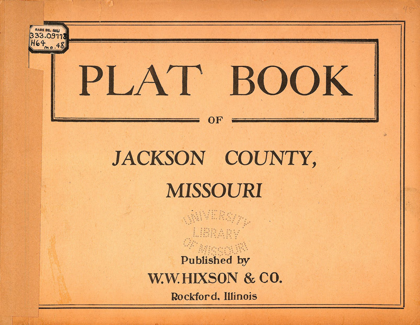 Jackson County Plat Map Plat Book of Jackson County, Missouri