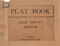 Plat Book of Adair County, Missouri