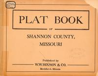 Plat Book of Shannon County, Missouri