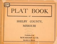 Plat Book of Shelby County, Missouri