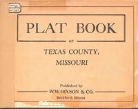 Plat Book of Texas County, Missouri