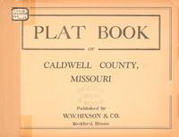 Plat Book of Caldwell County, Missouri