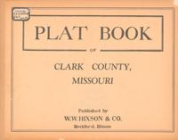Plat Book of Clark County, Missouri