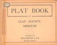 Plat Book of Clay County, Missouri