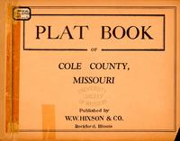 Plat Book of Cole County, Missouri