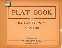 Plat Book of Dallas County, Missouri... Dallas County Plat Maps on