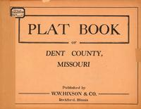 Plat Book of Dent County, Missouri
