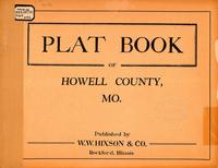 Plat Book of Howell County, Missouri