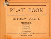 Plat Book of Jefferson County, Missouri