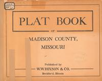 Plat Book of Madison County, Missouri