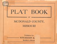 Plat Book of McDonald County, Missouri