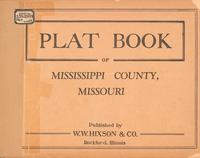 Plat Book of Mississippi County, Missouri
