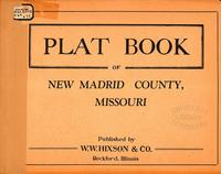 Plat Book of New Madrid County, Missouri