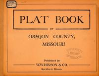 Plat Book of Oregon County, Missouri