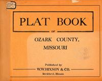Plat Book of Ozark County, Missouri