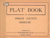 Plat Book of Phelps County, Missouri