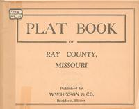 Plat Book of Ray County, Missouri