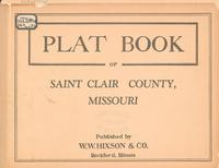 Plat Book of St. Clair County, Missouri