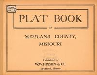 Plat Book of Scotland County, Missouri