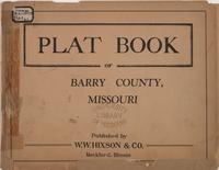 Plat Book of Barry County, Missouri