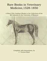 Rare books in veterinary medicine, 1528-1850