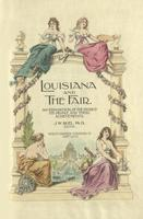 Louisiana and the fair. An exposition of the world, its people and their achievements, volume 10