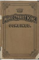 Make Christ king, combined
