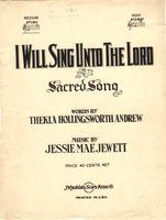 I will sing unto the Lord