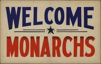 Welcome Monarchs
