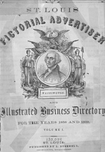 St. Louis Pictorial Advertiser and Illustrated Business Directory, for the Years 1858 and 1859