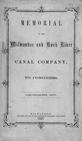 Memorial of the Milwaukee and Rock River Canal Company, to Congress, December 1857.
