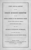 First annual report of the Church Extension Committee of the General Assembly of the Presbyterian Church