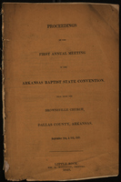 Proceedings of the First Annual Meeting of the Arkansas Baptist State Convention