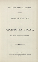 Twelfth Annual Report of the Board of Directors of the Pacific Railroad