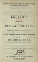 A Lecture; Delivered in the Musical Fund Hall