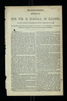 The Slave Question Speech of Hon. WM. H. Bissell, of Illinois