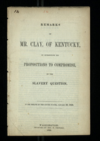 Remarks of Mr. Clay, of Kentucky, on Introducing His Propositions to Compromise, on the Slavery Question